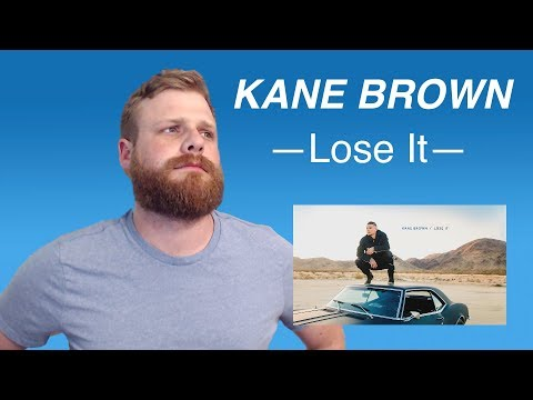 Kane Brown - Lose It | Reaction