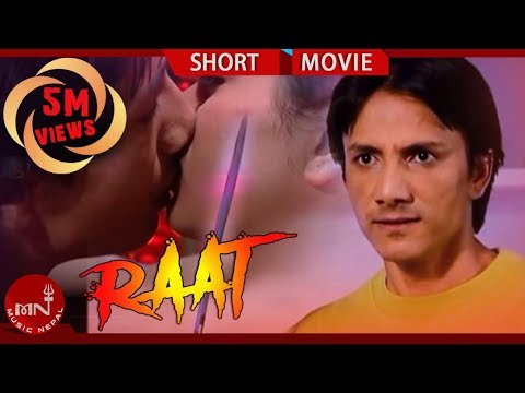 Nepali Short Film RAAT  | रात  |...