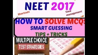 IMPORTANT TIPS TO SOLVE MCQ QUESTIONS IN NEET 2017 EXAM CRACK NEET 2017 MUST WATCHED FOR SOLVING MCQ