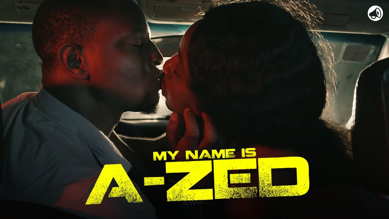 Download Nigerian Movie (2021)   My Name Is A-Zed – S2E01