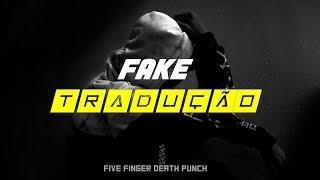 Five Finger Death Punch - Fake [LEGENDADO]