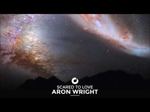 Aron Wright - Scared To Love