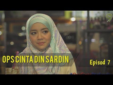 HIGHLIGHT: Episod 7 | Ops Cinta Din Sardin