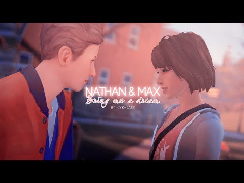 Nathan & Max/Caulscott | Bring me a dream(AU) [GMV]