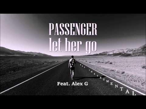 Passenger - Let Her Go - Rap Instumental W/ Hook (Prod by CSC) Feat. Alex G