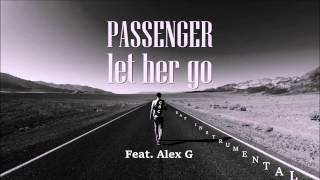 Passenger - Let Her Go - Rap Instumental W/ Hook (Prod by CSC) Feat. Alex G