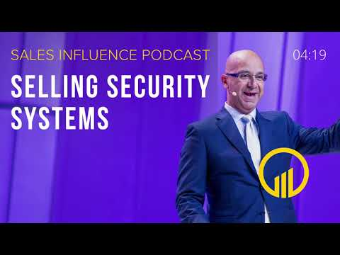 SIP #122 - Selling Security Systems - Sales Influence Podcast #SIP