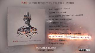 VUUR – In This Moment We Are Free – Cities (Album Teaser)