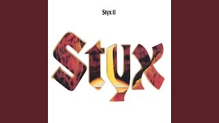 Provided to YouTube by Universal Music Group A Day · Styx Styx II ℗...