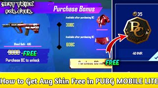 How Get Free AUG Gun Skin In PUBG MOBILE LITE || ( 100% Working trick )