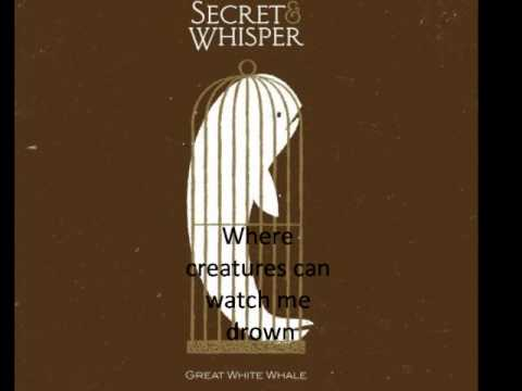 Secret and Whisper- Anchors with lyrics