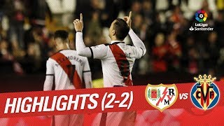 Resumen de Rayo Vallecano vs Villarreal CF (2-2)