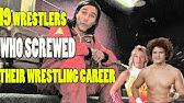 Top 19 Wrestlers Who Screwed Their Wrestling Career