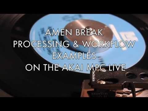 AKAI MPC LIVE/X: AMEN BREAK PROCESSING BASICS