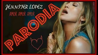 (Official PARODIA ) Jennifer Lopez ft. Wisin -