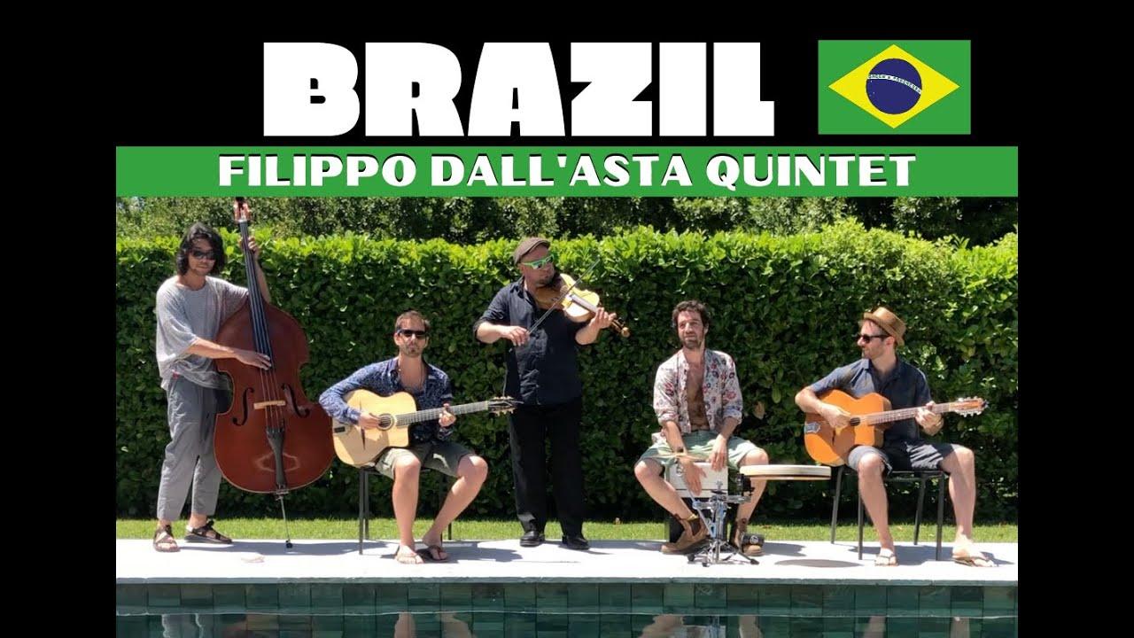 Brazil/Aquarela do Brazil - Gypsy Jazz - Filippo Dall'Asta Quintet