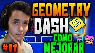 Geometry Dash! Como Mejorar En Este Juego! #11 - TheGrefg