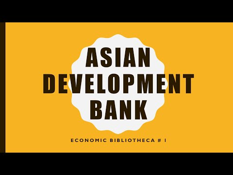 Explained - Asian Development Bank | Multilateral Development Bank | Economic Bibliotheca # 1