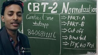 CBT 2 NORMALIZATION YES or NO . CUT OFF MARK CBT 2 ALP TECHNICIAN
