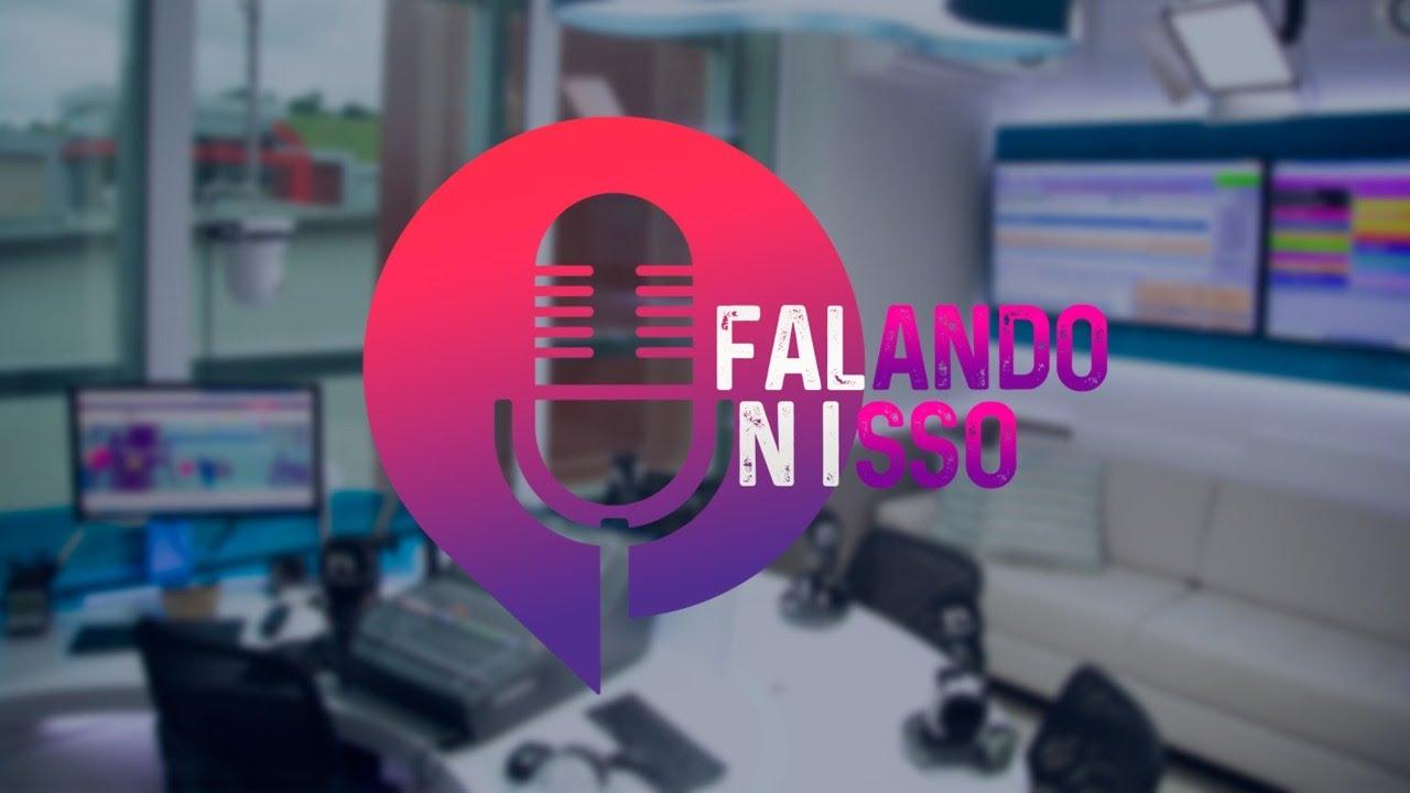 Falando Nisso - 14-08-2020