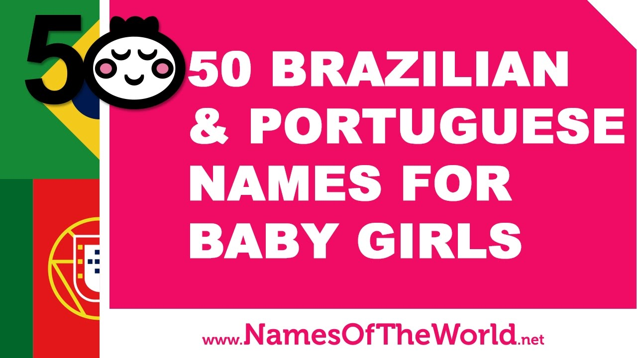 Best Brazilian Female Names and Meanings [Updated 2019