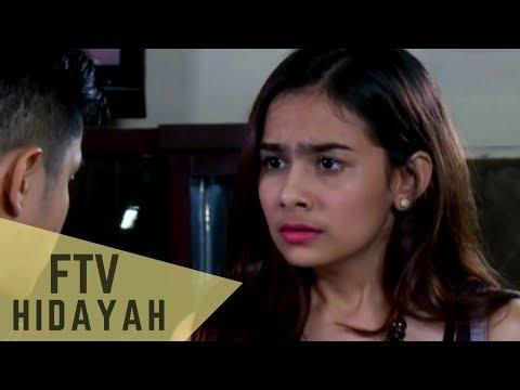 FTV Hidayah 119 - Salahkah Kekasih Pilihanku