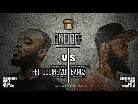 FETTUCCINE 20 VS BANGZ SMACK/ URL RAP BATTLE