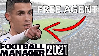 FM21 Experiment What If Every Player Was A Free Agent Football Manager 2021