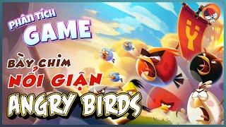 Phân Tích Game | Angry Birds - Những chú chim nổi giận