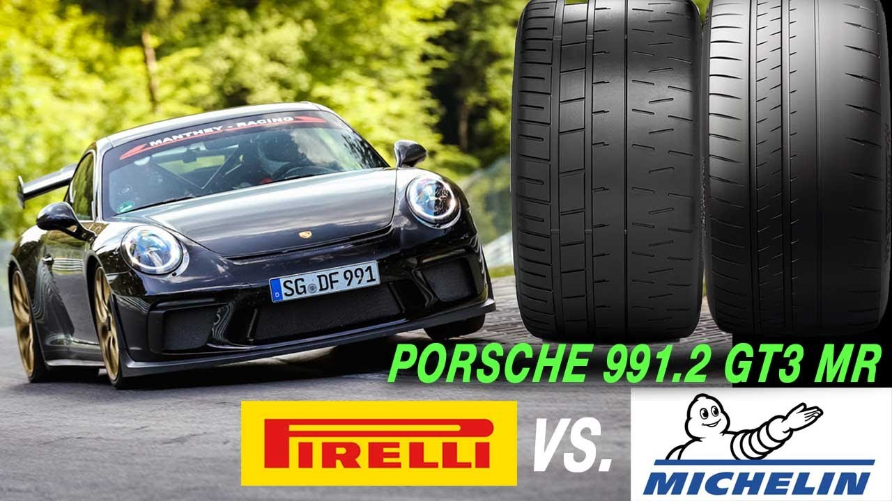 Porsche 991.2 GT3 MR - Michelin Cup2 VS. Pirelli Trofeo R | Welcher Reifen ist der bessere?!