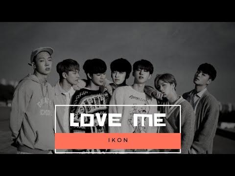 iKON - Love Me (MV)