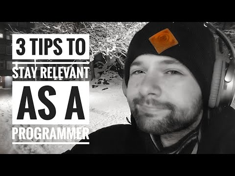 3 tips to stay relevant as a programmer