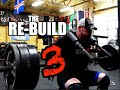 the RE BUILD III - Training & Thoughts From This Week