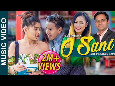 O SANI ft Sujan Marpa Tamang, Rani || Melina Rai, Pradip Pandey |Allied20 Crew| Official Music Video
