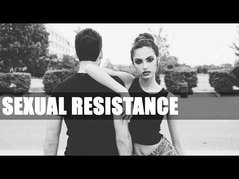 Sexual Escalation & Resistance | TUTORIAL | The Sex Model for Great Sex | PUA Sex  & Dating Advice