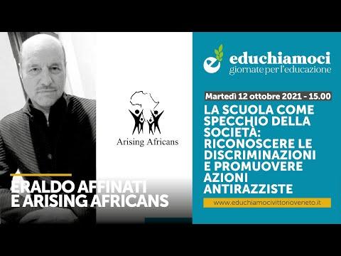 ERALDO AFFINATI e ASS. ARISING AFRICA, La scuola c...