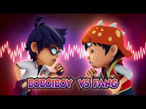BoBoiBoy OST: BoBoiBoy vs Fang