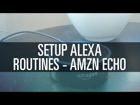 Setup Alexa Routines on Amazon Echo