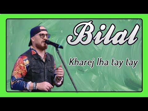 Cheb Bilal - Kharej Lha Tay Tay