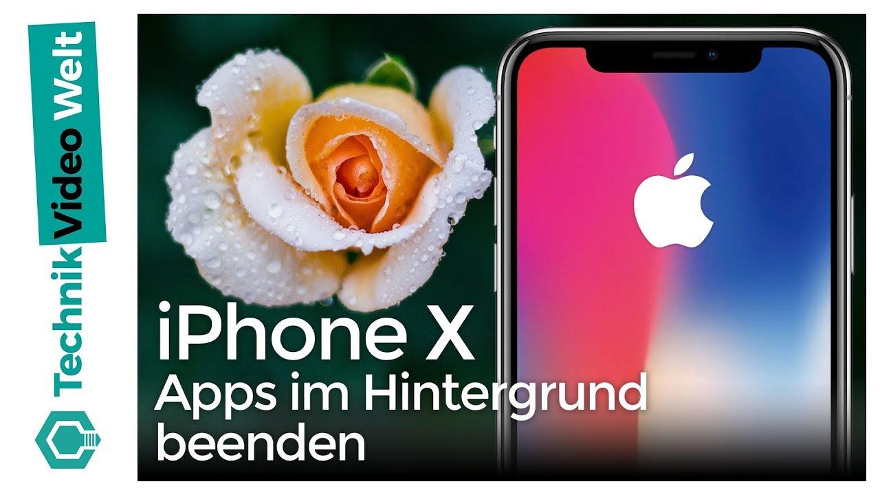 Im hintergrund laufende apps beenden iphone x