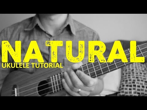 Natural - Imagine Dragons - EASY Ukulele Tutorial - Chords - How To Play