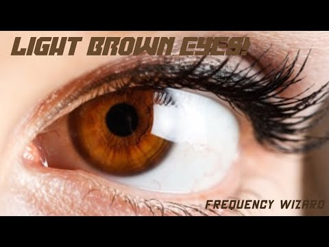 Get Light Brown Eyes Fast! Subliminals Frequencies Hypnosis Biokinesis -- Frequency Wizard