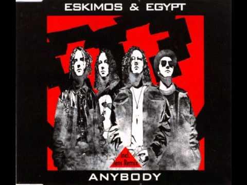 Eskimos & Egypt - Anybody (Album Version)