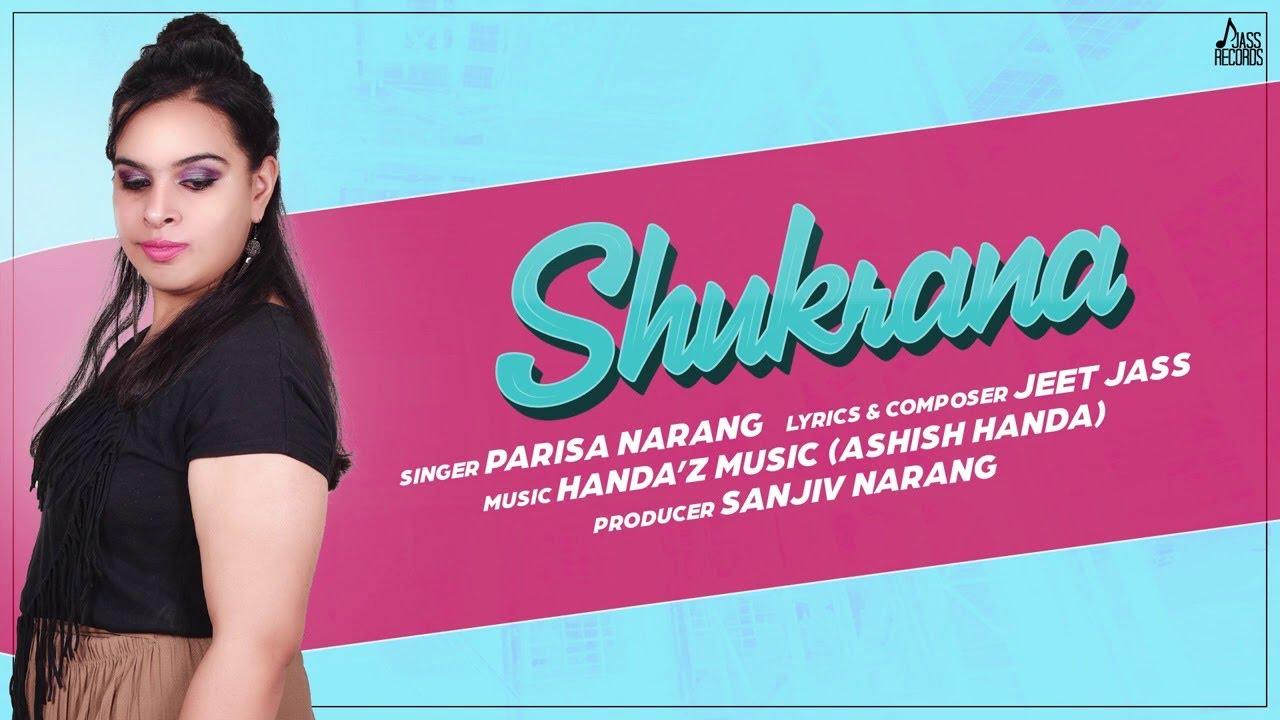 Shukrana | (Full Song) | Parisa Narang | Handa'z Music (Ashish Handa) Latest Punjabi Songs 2020