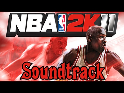 NBA 2K11 Soundtrack - High Quality