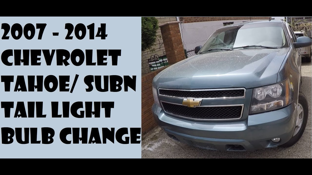 How To Replace Tail Light Bulbs In Chevrolet Tahoe 2007 2017