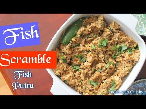 Fish Scramble 🐟 | Fish Puttu 💙 Recipe By MorEwish