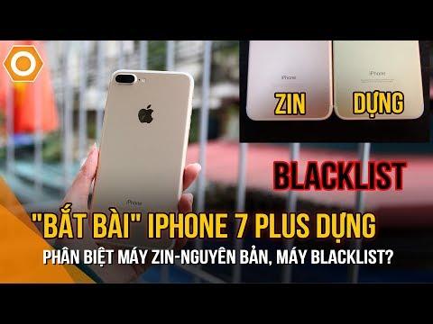 Test IPhone 7 Plus: Cách Kiểm Tra Chi Tiết Nhất 2019