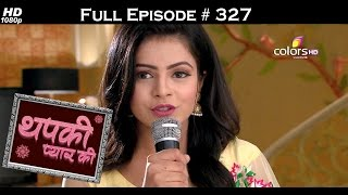 Thapki Pyar Ki - 23rd May 2016 - थपकी प्यार की - Full Episode (HD)
