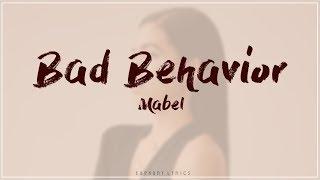 Mabel - Bad Behavior (Lyrics)